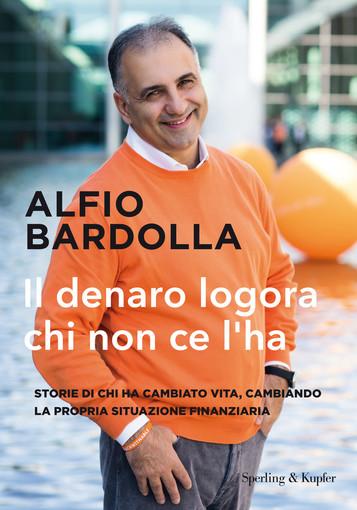 'Il Denaro logora chi non ce l'ha': è in uscita il nuovo libro di Alfio Bardolla