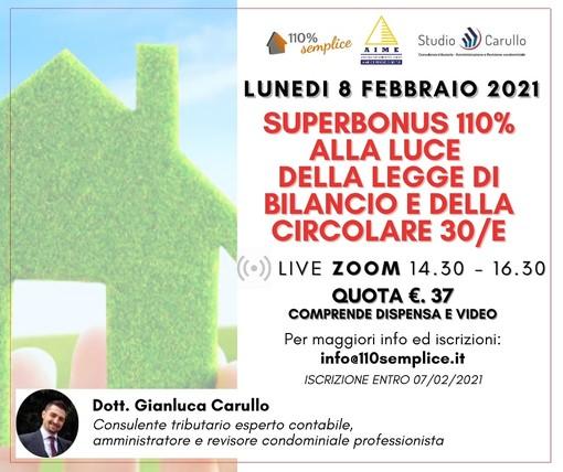 Superbonus 110%: lunedì 8 febbraio il webinar di approfondimento con il dottor Gianluca Carullo