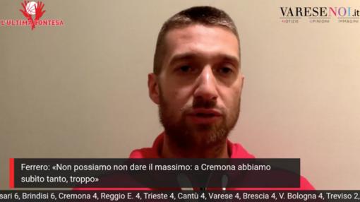 Ferrero ci mette la faccia: «A Cremona abbiamo perso ogni sfida. Ora tiriamo fuori l'orgoglio»
