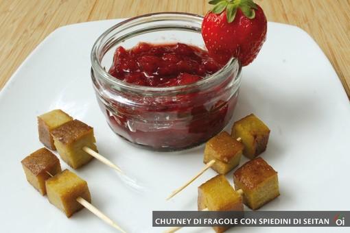 MercoledìVeg: oggi prepariamo il chutney di fragole con spiedini di seitan