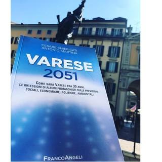 Varese 2051: un saggio che insegna a guardare al futuro «per essere pronti a ogni cambiamento», anche nel nostro territorio