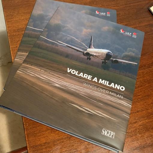 """""""Volare a Milano"""", il libro dedicato agli aeroporti di Malpensa e Linate"""
